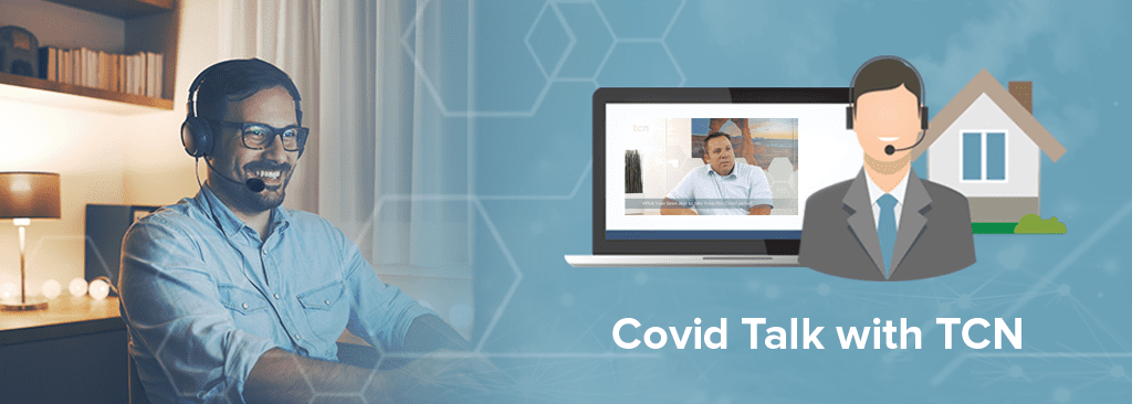 covid-19, TCN, call center software
