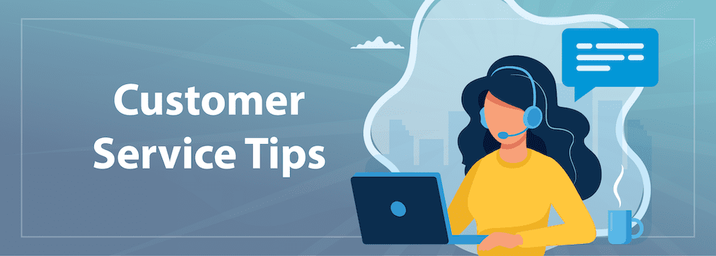 Customer Service Tips For Your Call Center
