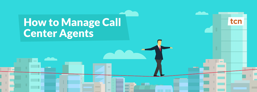 How To Manage Call Center Agents